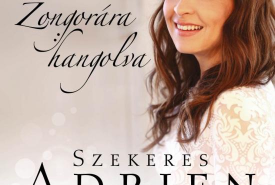 Szekeres Adrien - Zongorára hangolva