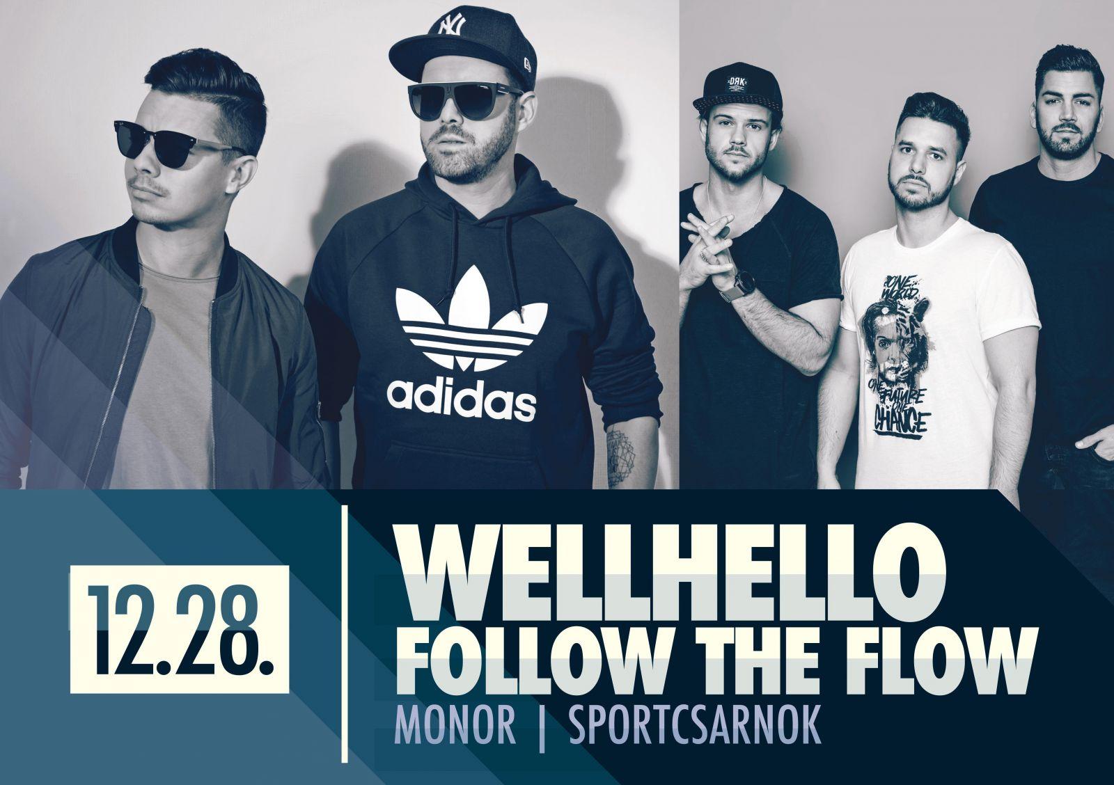 Wellhello & Follow The Flow