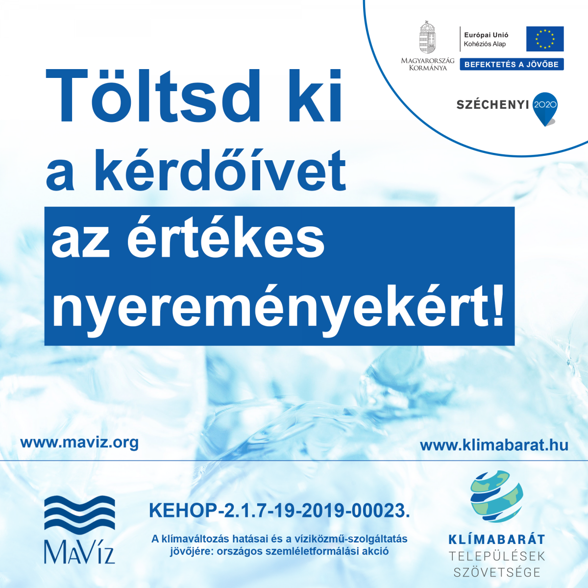 Vízfelhasználással és a víziközmű-szolgáltatókkal kapcsolatos szemléletformáló kérdőív