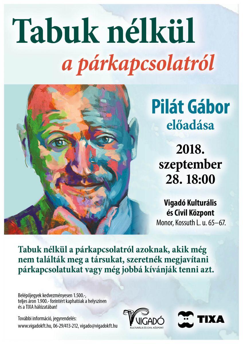 Tabuk nélkül a párkapcsolatról - Pilát Gábor előadása