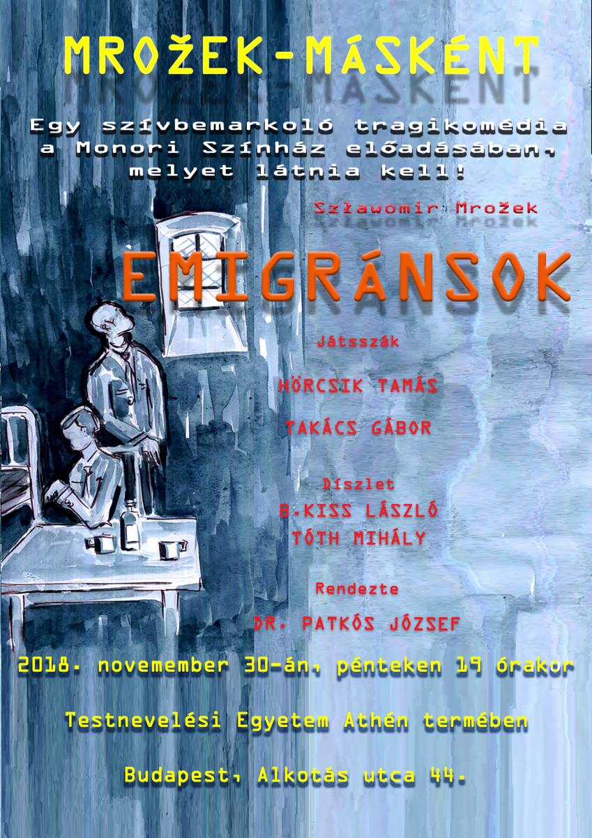 Budapesten mutatják be a Monori Színház Emigránsok című előadását
