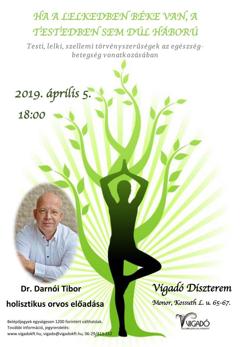 Dr. Darnói Tibor holisztikus orvos előadása