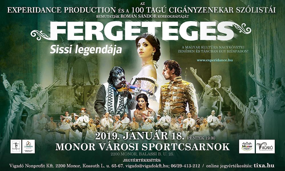 Fergeteges - Sissi legendája - TELTHÁZ!