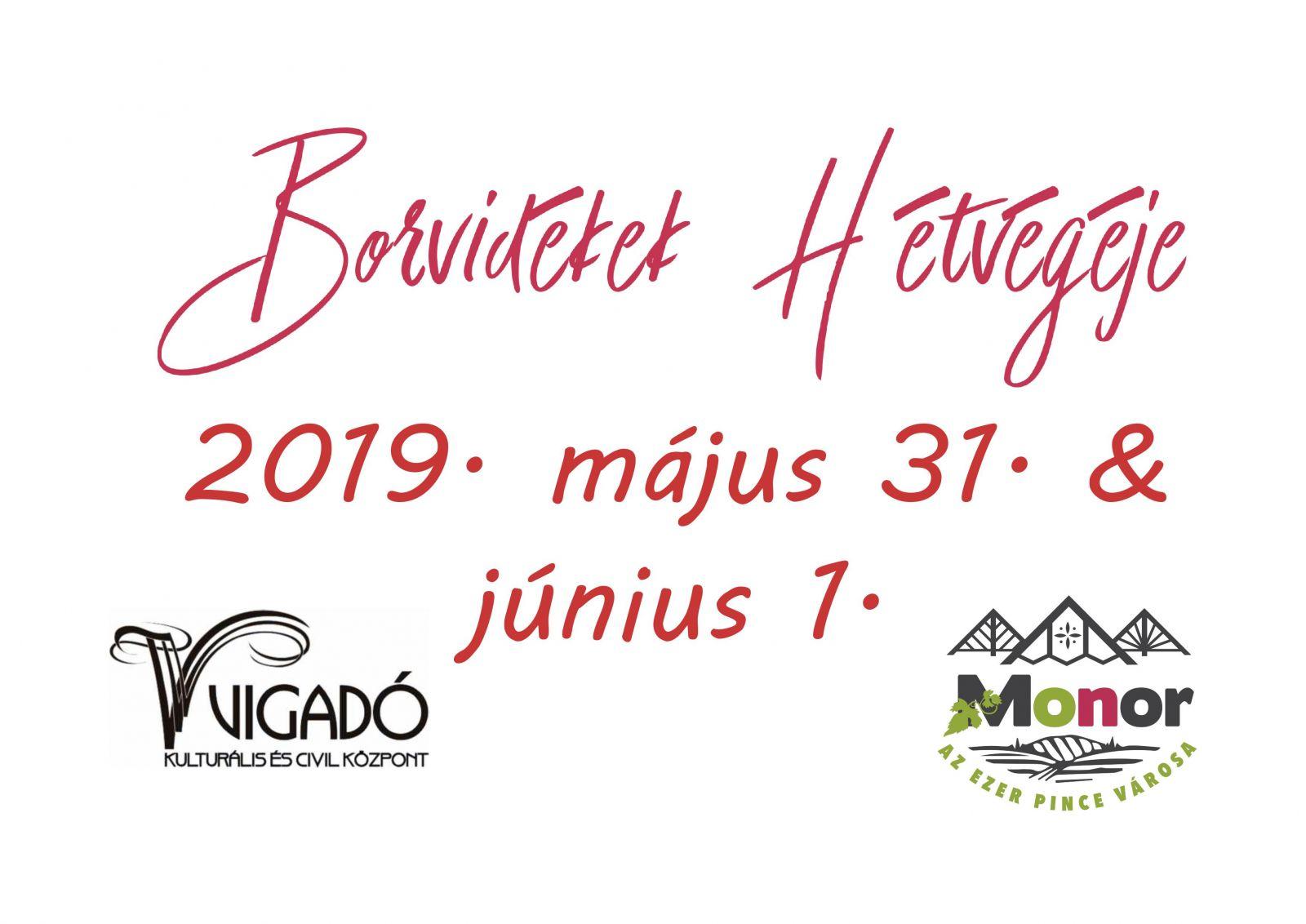 Idén ismét két napos lesz a Borvidékek Hétvégéje! 2019. május 31. & június 1.