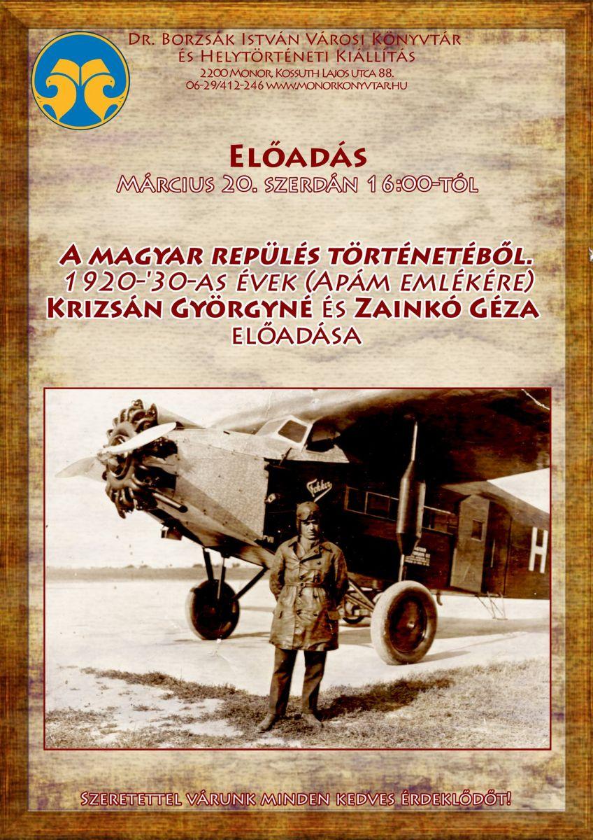 A magyar repülés történetéből. 1920-'30-as évek (Apám emlékére)